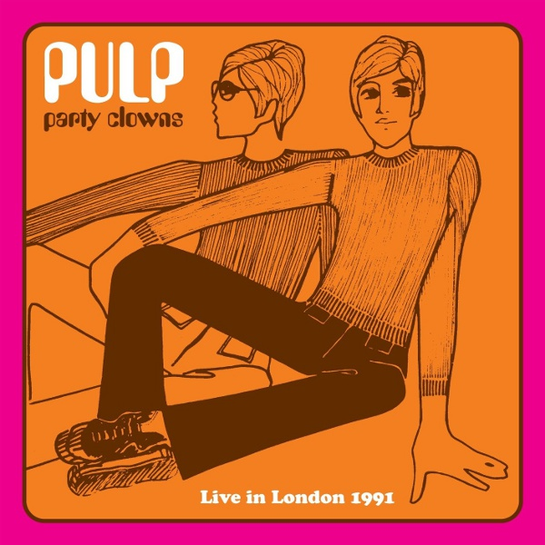 Pulpwiki Party Clowns Live In London 1991 Live Album